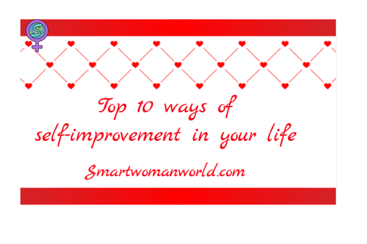 Top 10 Ways Of Self-improvement In Your Life