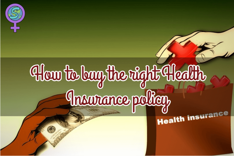 How To Buy The Right Health Insurance Policy