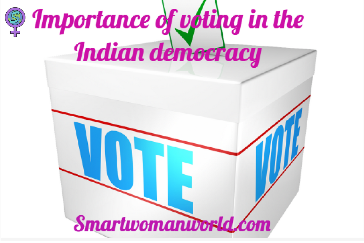 Importance Of Voting In The Indian Democracy
