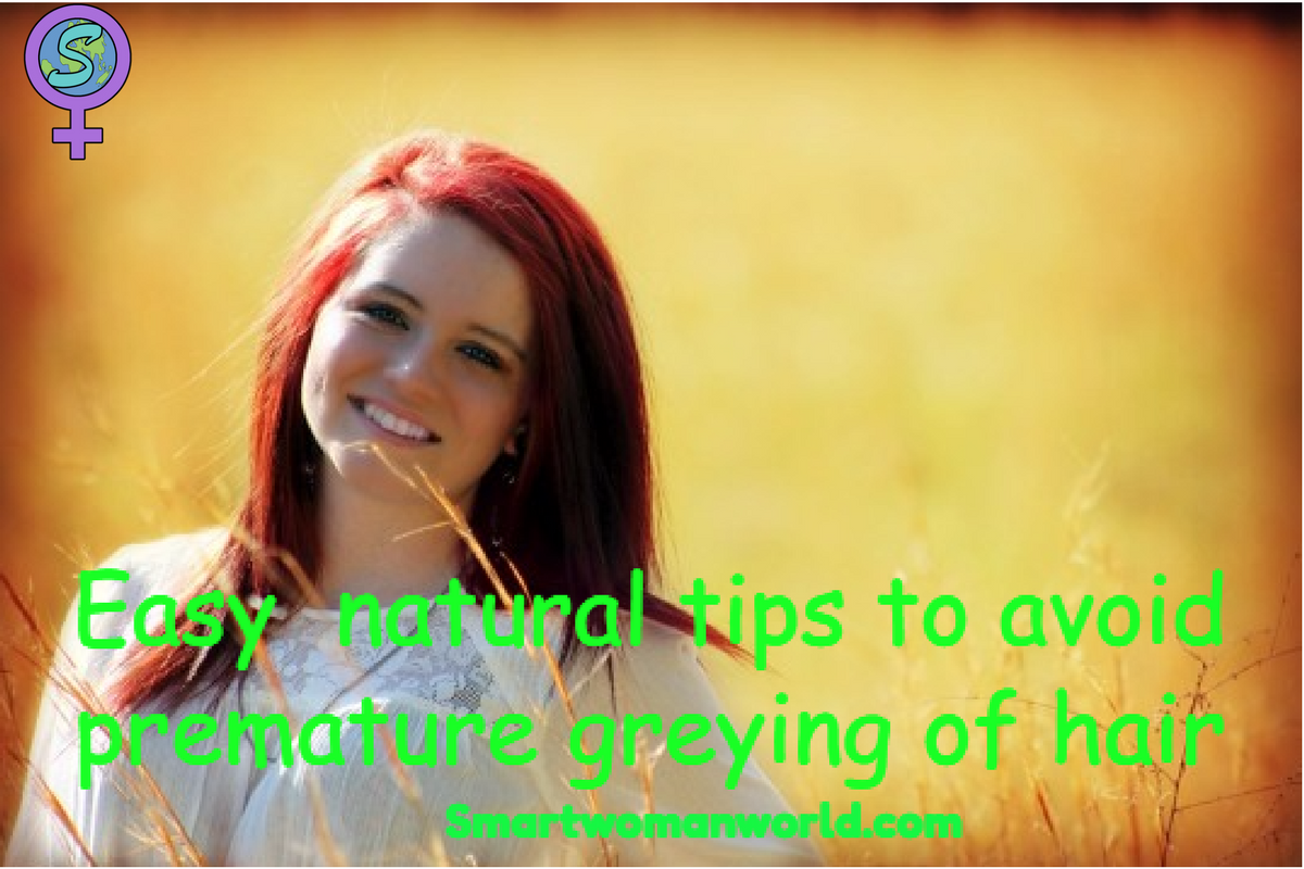 Easy  Natural Tips To Avoid Premature Greying Of Hair