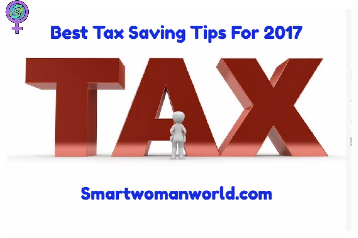Best Tax Saving Tips For 2017